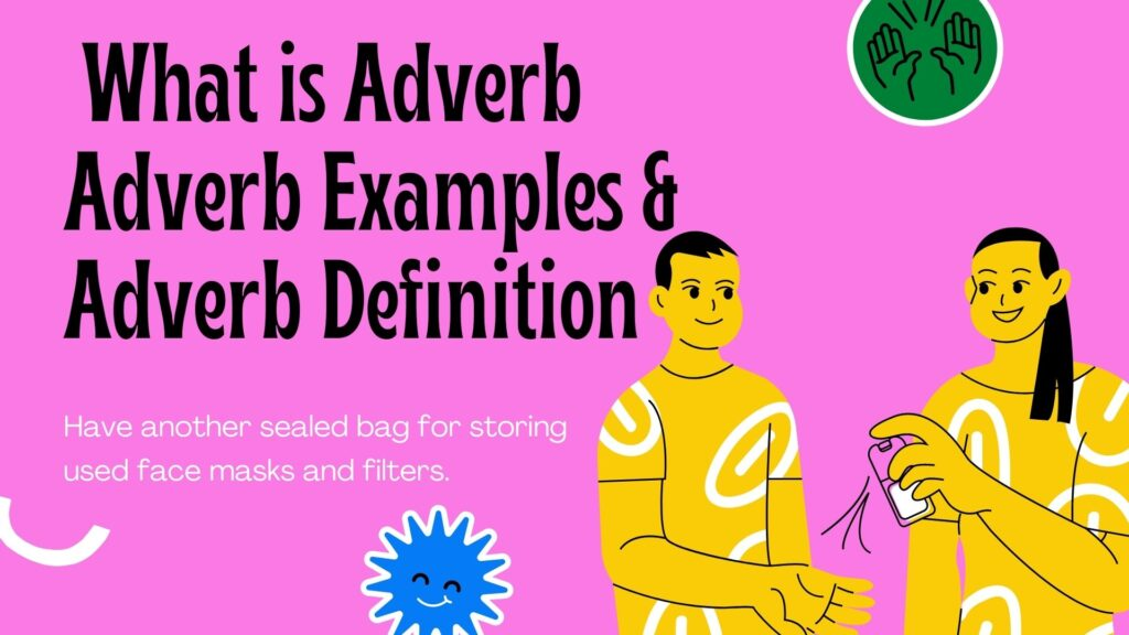 What is Adverb ? | Incrediblecaffe