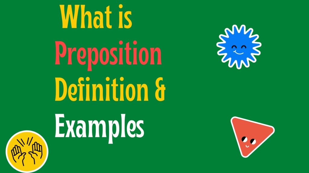 What is Preposition? | Incrediblecaffe